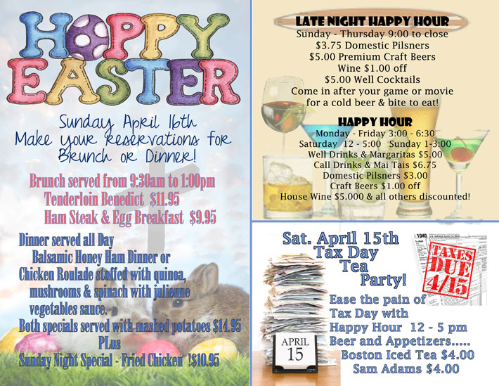 Specials – Easter, Tax Day and Happy Hour