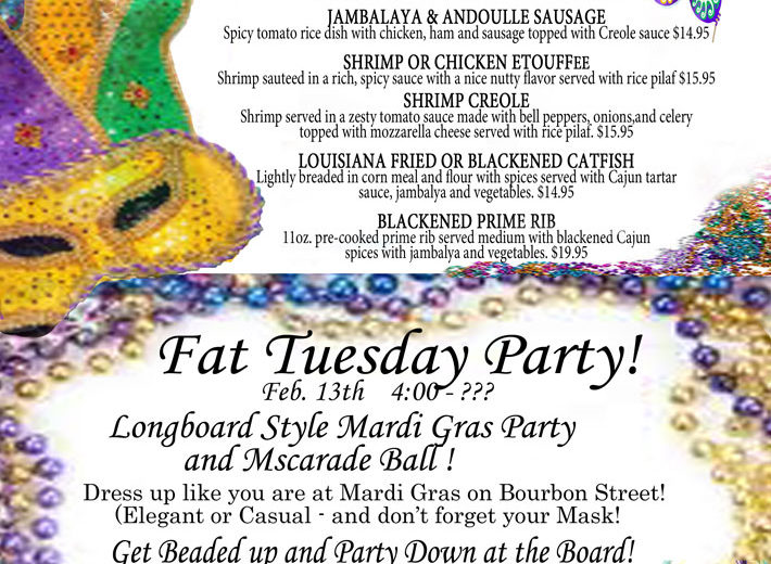 Fat Tuesday Party Tuesday Feb. 13th